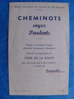 1955 SNCF Feuillet Cheminots Soyez Prudents Code De La Route - Eisenbahnverkehr
