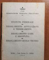 CONI 1964: STATUTO FEDERAZIONE PALLAVOLO - Non Classés