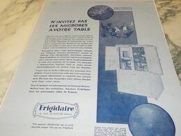 ANCIENNE PUBLICITE  N INVITREZ PAS LES MICROBES FRIGIDAIRE  1929 - Technical