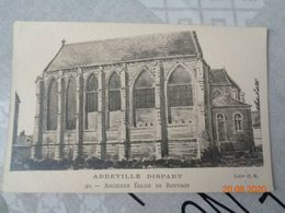 ABBEVILLE Disparu :ancienne église De Rouvroy  ,n°40 - Abbeville