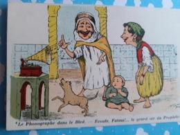 Illustrateur Le Phonographe Dans Le Bled Fatma Prophete - Africa