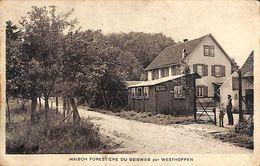 67 - Maison Forestière Du Geisweg Par Westhoffen (animée, Café) - Autres Communes