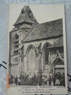 ABBEVILLE Disparu :tour Et Portail Latéral De L'ancienne église Saint-Jacques ,n°31 - Abbeville