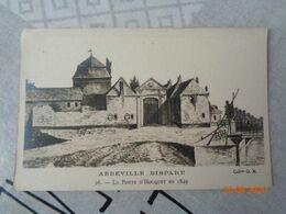 ABBEVILLE Disparu : La Porte D'Hocquet En 1849  ,n°26 - Abbeville
