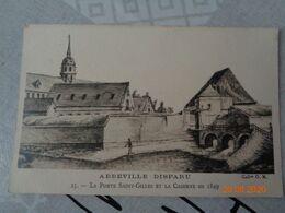 ABBEVILLE Disparu :  La Porte  Saint-Gilles Et La Caserne 1849 ,n°25 - Abbeville