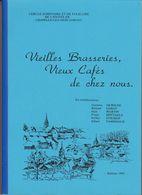 Chapelle Lez Herlaimont 1992  Vieilles Brasseries, Vieux Cafés De Chez Nous Par Le Cercle D'histoire Et De Folklore - Belgien