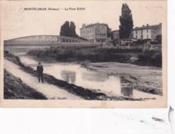 26 - Drome -  MONTELIMAR  -  Le Pont Eiffel - Montelimar