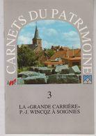 SOIGNIES Carrière Wincqz - Kultur
