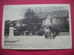 ANDERNOS   -   L'Hôtel Beau-Séjour  Et  Statue De La République - Andernos-les-Bains