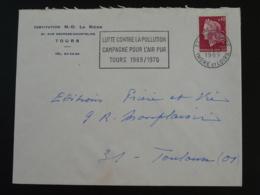37 Indre Et Loire Tours Lutte Contre La Pollution 1969 (ex 1) - Flamme Sur Lettre Postmark On Cover - Environment & Climate Protection