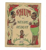 ETIQUETTE RHUM DU NEGRE REDUIT 25° N°568 PLOUVIEZ IMP PARIS - Rum
