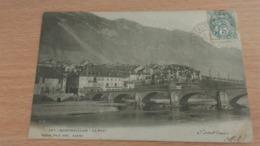 CPA -  697. MONTMELIAN - Le Pont - Montmelian