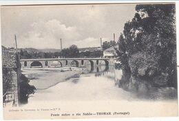 Portugal  Thomar  Ponte Sobre O Rio Nabão - Santarem