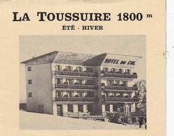 73 / LA TOUSSUIRE / HOTEL DU COL / FASCICULE PUBLICITAIRE 4 PAGES - Andere Gemeenten