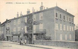 Arbois Maison Pasteur Nommée Par Erreur JJ Rousseau éd Librairie Durand - Arbois