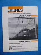 1964  Brochure  La SNCF  Vous Offre Une Situation Stable Une Carrière Intéressante De Nombreux Avantages Chemin De Fer - Eisenbahnverkehr