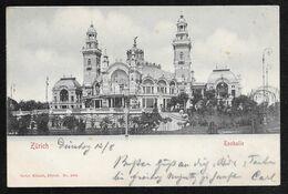 Switzerland - Zurich Tonhalle - Posted 1900 - ZH Zurich