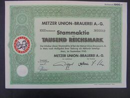 ALLEMAGNE - METZ 1943 - METZER UNION-BRAUEREI A6G - TITRE DE  1 000 REICHSMARK - Azioni & Titoli