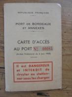 CARTE  D'ACCES AU PORT DE BORDEAUX BASSENS Yves Tillet - Documents