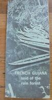 FRENCH GUIANA (Guyane)  The Mantabo Hotel 1961 - Tourism Brochures