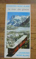 Dépliant CHAMONIS MONT BLANC LA MER DE GLACE Chemin De Fer à Crémaillere 1977 - Tourism Brochures