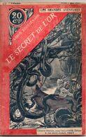 Les Mystères De La Guyane Par Louis Boussenard - Bibliothèque Des Grandes Aventures N°32 - 1901-1940