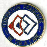 Pin's Fédération Française De Tir à L'arc Archery (signé Arthus Bertrand) - Tiro Con L'Arco
