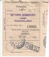 5908 --- SLOVENIJA  POTRDILO  RADOVLJICA - Slowenien