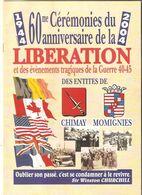 1944-2004  - Cérémonies Du 60me Anniversaire De La LIBERATION  Des Entités De CHIMAY - MOMIGNIES - Programme