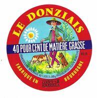 ETIQUETTE De FROMAGE..fabriqué En BOURGOGNE ( Yonne 89-B)..Le Donziais..Cadet Roussel - Fromage