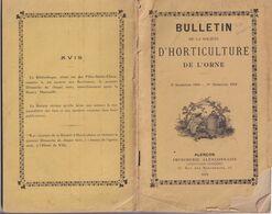Château De L'Isle (Orne 61) Bulletin De La Société D'horticulture De L'Orne Culture Potagère  Chenay ( Sarthe ) 1918-19 - 1900 - 1949