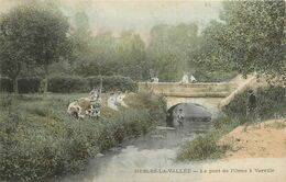 95 NESLES LA VALLEE - Le Pont De L'Orme à Verville - Nesles-la-Vallée