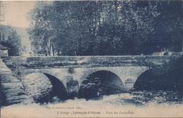 Laroque D'Olmes - Pont Des Curbeillets (Voyagé 1926) - Otros Municipios