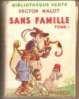 7G8   ---   Sans Famille    Hector Malo    Tome 1 Et 2 - Books, Magazines, Comics