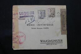 ESPAGNE.- Enveloppe Commerciale  En Recommandé De Barcelone Pour La Belgique En 1943 Avec Contrôles Postaux - L 68764 - 1931-50 Cartas