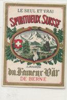 AN 1305  / ETIQUETTE    -  SPIRITUEUX SUISSE    BERNE - Other