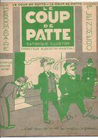 LE COUP DE PATTE JOURNAL SATIRIQUE ILLUSTRE N°22 OCTOBRE 1931 - Politics