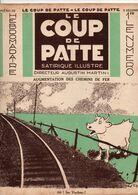 LE COUP DE PATTE JOURNAL SATIRIQUE ILLUSTRE N°30 DECEMBRE 1931 - Politics
