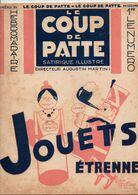 LE COUP DE PATTE JOURNAL SATIRIQUE ILLUSTRE N°33 DECEMBRE 1931 - Politics