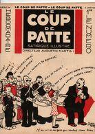 LE COUP DE PATTE JOURNAL SATIRIQUE ILLUSTRE N°34 JANVIER 1932 - Politics