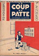 LE COUP DE PATTE JOURNAL SATIRIQUE ILLUSTRE N°35 JANVIER 1932 - Politics
