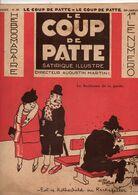 LE COUP DE PATTE JOURNAL SATIRIQUE ILLUSTRE N°38 JANVIER 1932 - Politics