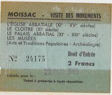 1965 TICKET D ENTREE MOISSAC Visite Des Monuments L'eglise Abbatiale Le Cloitre Le Palais  Les Musées Archeologie ... - Tickets D'entrée