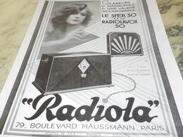 ANCIENNE PUBLICITE LE SFER 30 ET RADIOLAVOX  RADIOLA  1929 - Radio & TSF