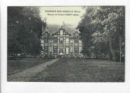 CPA 27 PERRIERS SUR ANDELLE  Manoir De Trianel (XIIIeme Siecle)-voyagée - Other Municipalities