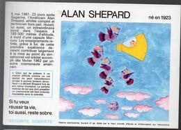 (aviation -espace ) Buvard Du Comité Antialcoolique:n°28: ALAN SHEPARD  (M0638) - Transport