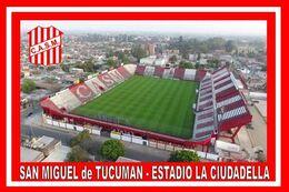 CARTE DE STADE DE.   SAN  MIGUEL  DE  TUCUMAN  ARGENTINE  ESTADIO  LA  CIUDADELLAI # CS. 805 - Soccer
