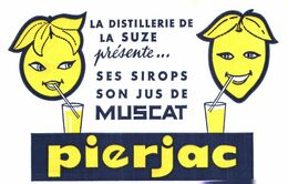 "S P/Buvard Sirops ""Pierjac Suze "" (Format 20 X 13) (N= 1) - Levensmiddelen"