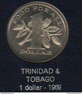 Trinidad & Tobago FAO 1 Dollaro 1969 - Trindad & Tobago