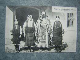 TYPES ET SCENES DE MACEDOINE - POPE ET SA FAMILLE - Macedonia